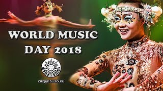 ALL-TIME Fan Favorite SONGS! 🎶   2018 World Music Day Compilation | Cirque du Soleil