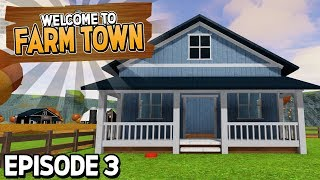 "Let's Play Farmtown! ""We Bought a Farm Home!"" #3 (New Roblox Game)"