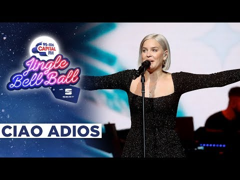 Anne-Marie - Ciao Adios (Live at Capital's Jingle Bell Ball 2019)   Capital