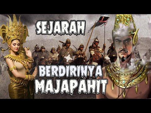 SEJARAH BERDIRINYA KERAJAAN MAJAPAHIT