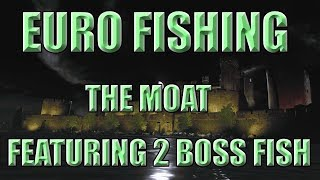 Euro Fishing | The Moat Featuring 2 Boss Fish (Sharky&Flicker)