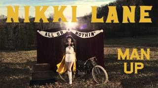 Nikki Lane - Man Up [Audio Stream]
