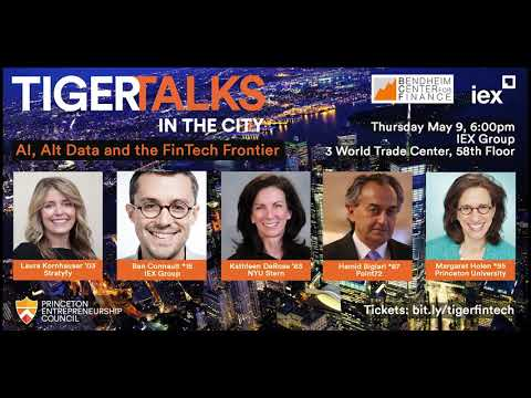 TigerTalks in the City: AI, Alt Data and the FinTech Frontier (AUDIO ONLY)