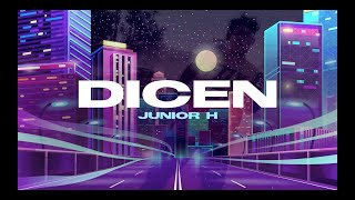 Junior H - Dicen (Letra/Lyric Video) 2020