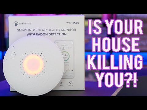 Is Your House Killing You? Airthings Wave Plus Says Mine Is!