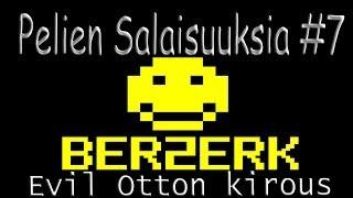 Pelien Salaisuuksia #7 Berzerk: Evil Otton kirous (Description)