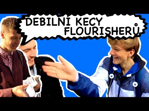 DEBILNÍ KECY FLOURISHERŮ a jejich diváků //CARDISTRY HLÁŠKY// speciál za 8 888 subs from YouTube · Duration:  3 minutes 58 seconds