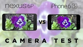 Nexus 6P vs iPhone 6s Camera Test Comparison