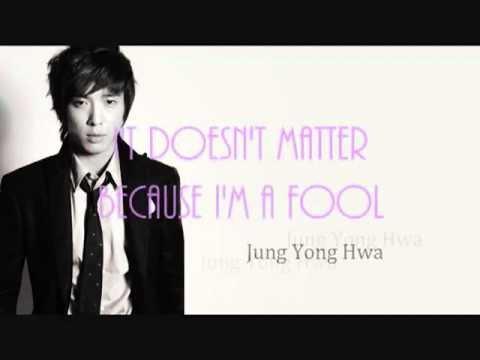 ‪A Song For A Fool Because I M A Fool   Jung Yong Wha‬‏   YouTube