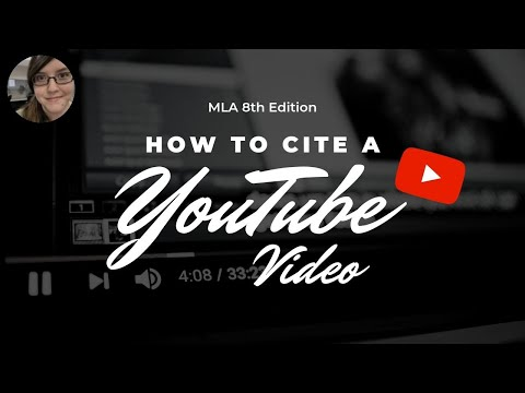 MLA 8th edition | How to cite a YouTube video
