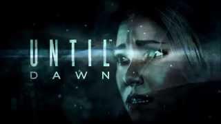 Until Dawn -  O
