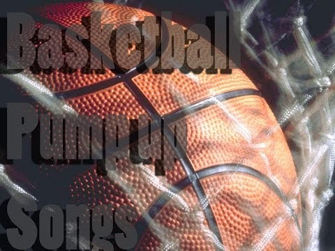 The Best Basketball Pump Up Songs