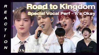 Road to Kingdom Final - Special Perf Its Okay REACTION (THAI) สุภาพบุรุษจุฑาเทพ  BOSSUMReact