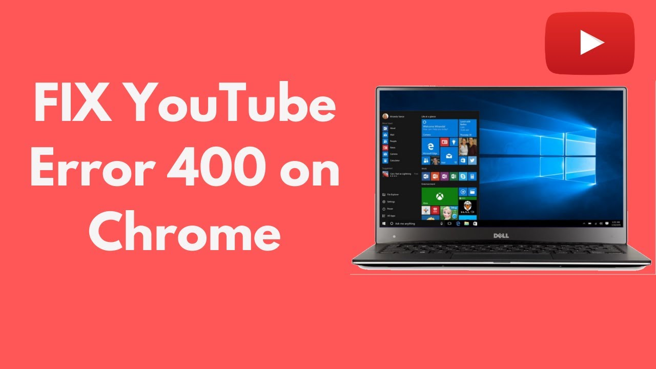 Fix Youtube Error 400 In Chrome Updated 100 Working Youtube