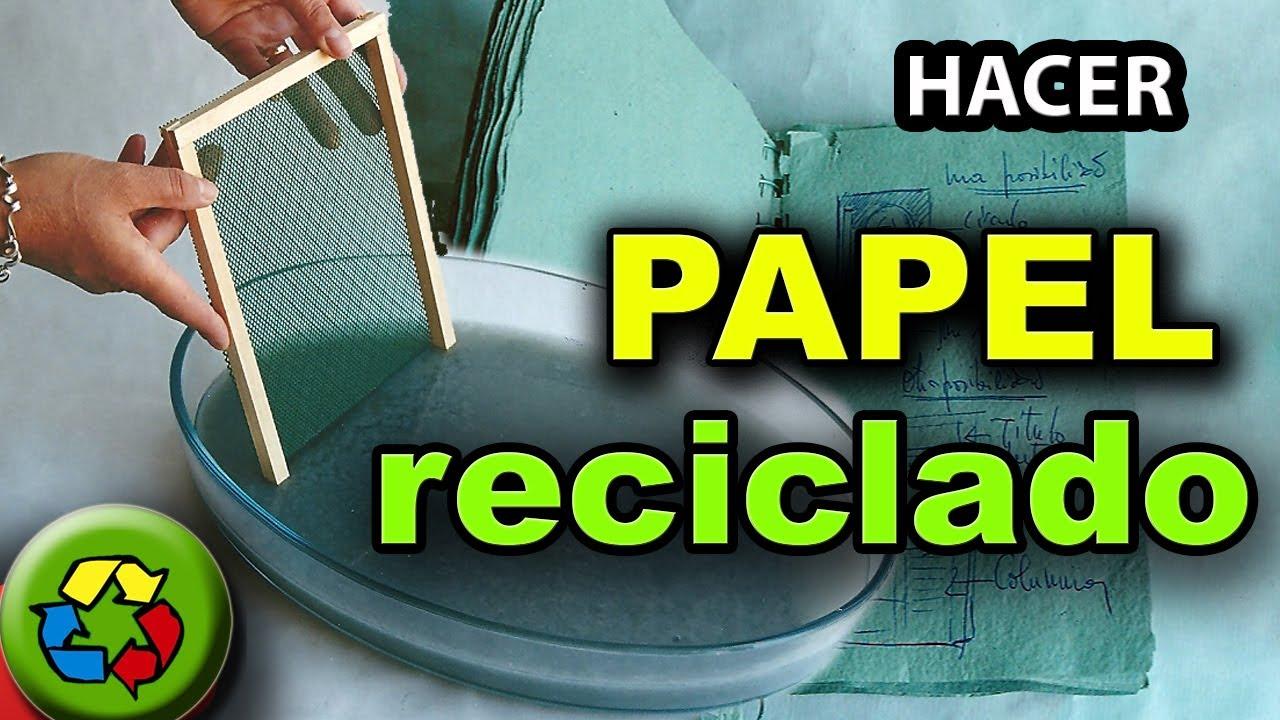 COMO HACER EL PAPEL RECICLADO - PAPEL MACHE CASERO - YouTube