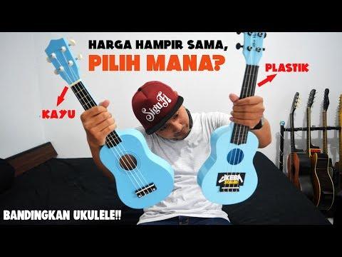 BANDINGKAN UKULELE!! Eps.3 | Ukulele PLASTIK vs Ukulele KAYU | Yakin jangan beli ukulele plastik?