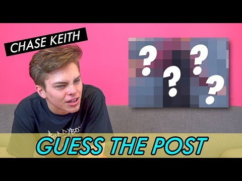 Chase Keith - Guess the Post