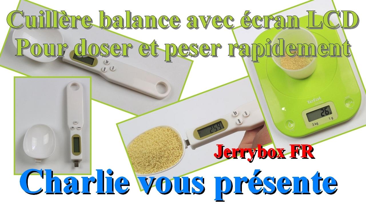 doser et peser rapidement avec cette cuillere balance digitale jerrybox
