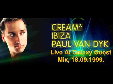 Paul Van Dyk Live At Galaxy Guest Mix, Cream Amnesia, Ibiza, 18.09.1999.