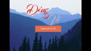 Đông về - ChanLee Ft C2T - 「Lyrics」 - Underground V-Rap