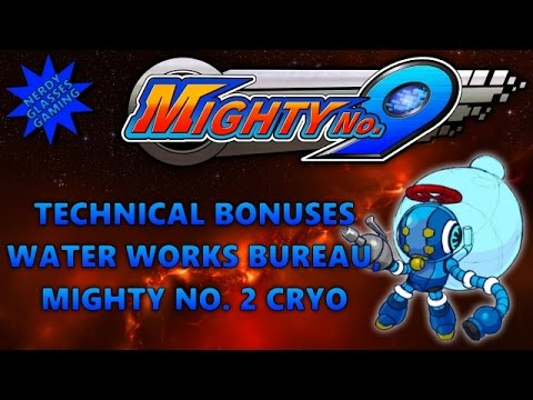 Mighty no. 9 all technical bonuses water works bureau mighty no