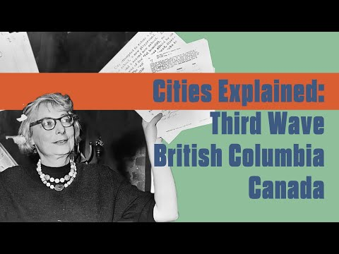 Third Wave Urban Reform: Planning History in British Columbia and Vancouver