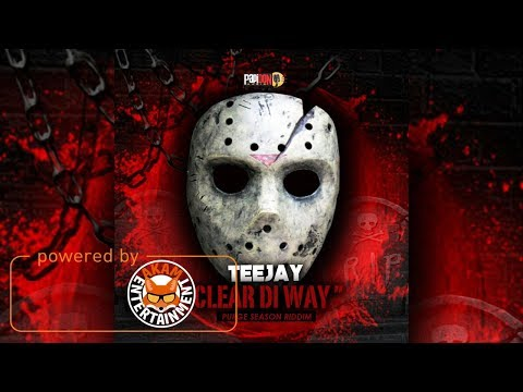 TeeJay - Clear Di Way [Purge Season Riddim] July 2017