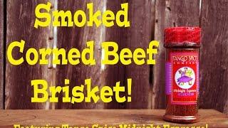 Smoked Corned Beef Brisket!