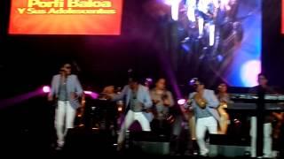 Porfi Baloa y sus Adolescentes - Festival de la salsa Coatzacoalcos 2014