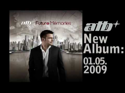 ATB - Future Memories (New Album Preview) - www.GlobalTrance.pl