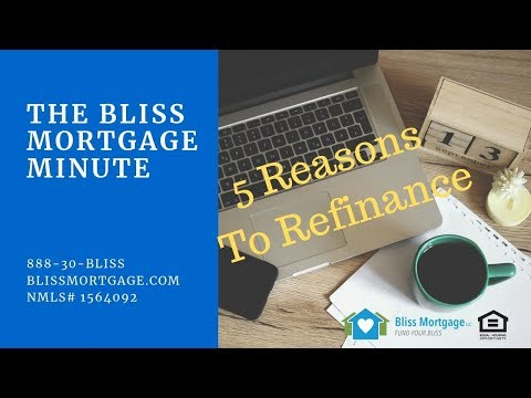 5-reasons-to-refinance---bliss-mortgage