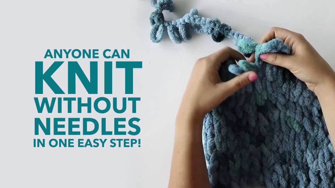 How To Knit Without Needles Youtube