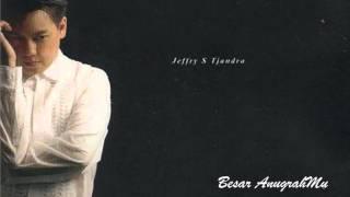 Jeffry S. Tjandra - Besar AnugrahMu