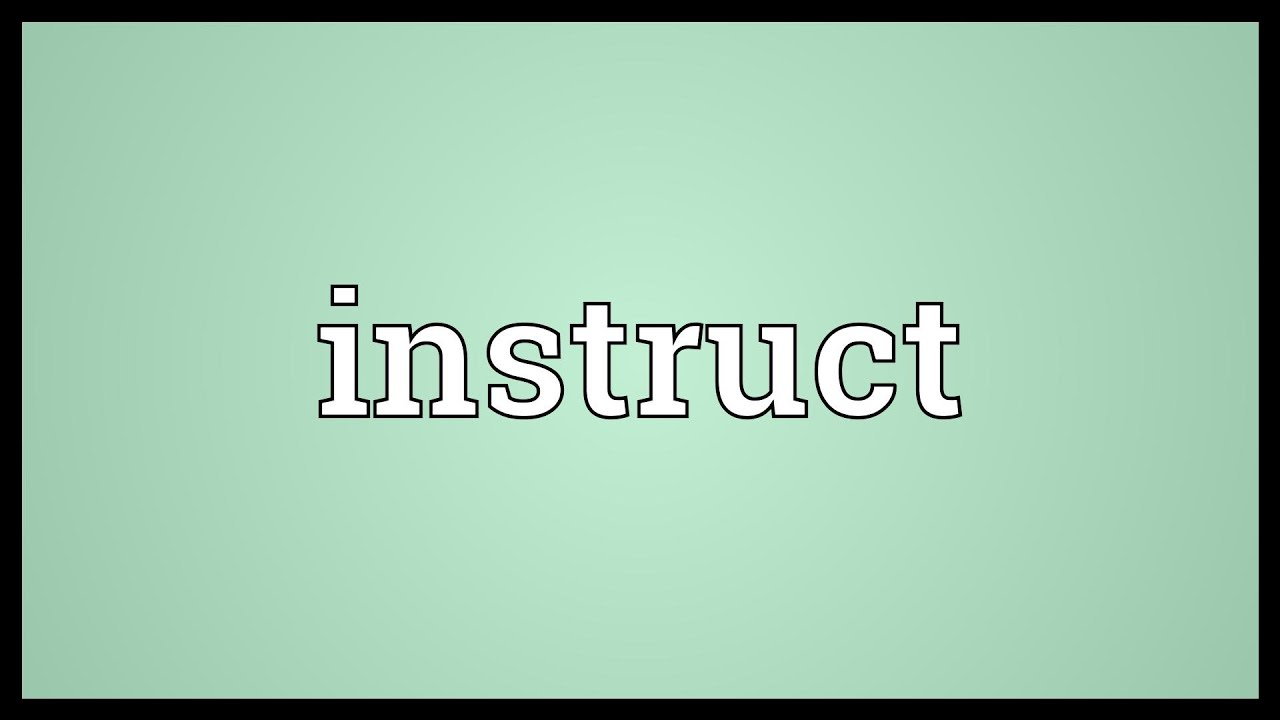 Instruct Meaning Youtube