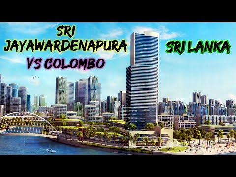 Sri Jayawardenapura The future city of Colombo in Sri Lanka