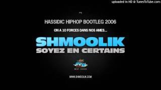 SHMOOLIK - SOYEZ EN CERTAINS