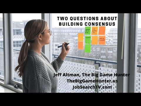 Two Questions About Building Consensus (VIDEO)