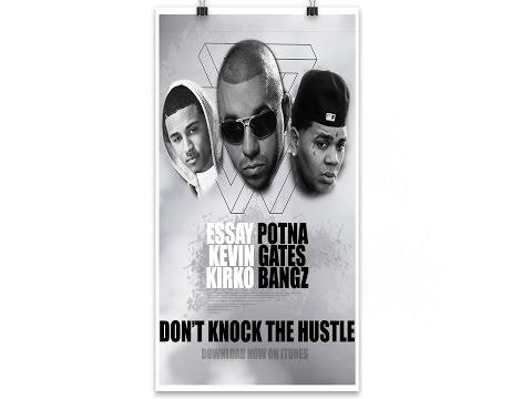 essay potna dont knock the hustle