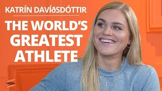 The World's GREATEST ATHLETE Explains How to BE THE BEST & WIN|Katrín Davíðsdóttir & Lewis Howes