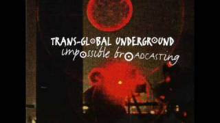 Transglobal Underground - The sikhman and the rasta