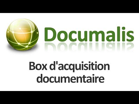 Box d'acquisition documentaire