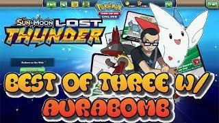 LOST THUNDER Best of Three vs. Aurabomb: Pokemon TCGO (PTCGO)