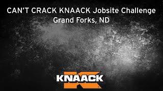 KNAACK® - Can't Crack KNAACK Jobsite Challenge - Grand Forks, ND