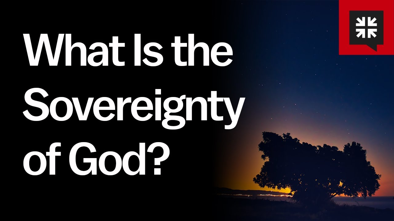 The Sovereignty of God in the Plan of Salvation