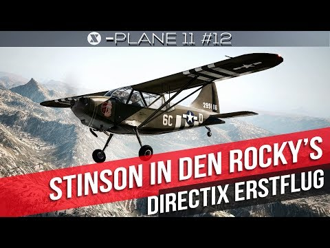 X-Plane 11- Mit der Stinson L5 durch die Rocky Mountains - Gameplay deutsch PC Part 12