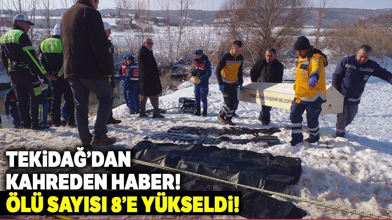 Tekirdağ'dan Kahreden Haber, Kazada Ölenleri Sayısı 8'e Çıktı!