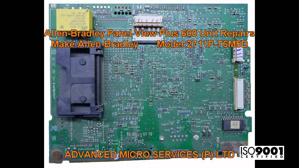 Allen Bradley Panel View Plus 600 Unit Repairs @ Advanced Micro Services  Pvt  Ltd,Bangalore,India