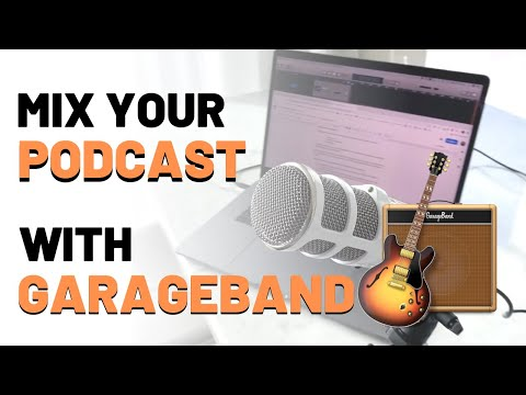 How To Mix Your Podcast In Garageband (and make it sound better) – RecordingRevolution.com