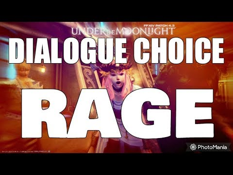 FFXIV Dialogue Choices RAGE !!