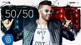 Gusttavo Lima - 50/50 - DVD 50/50 (Vídeo Oficial)